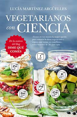 Vegetarianos Con Ciencia - Lucía Martínez