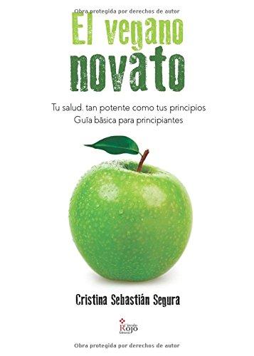 El vegano novato - Cristina Sebastian Segura